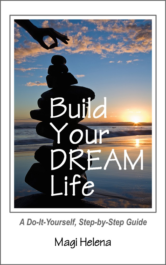 Build Your Dream Life